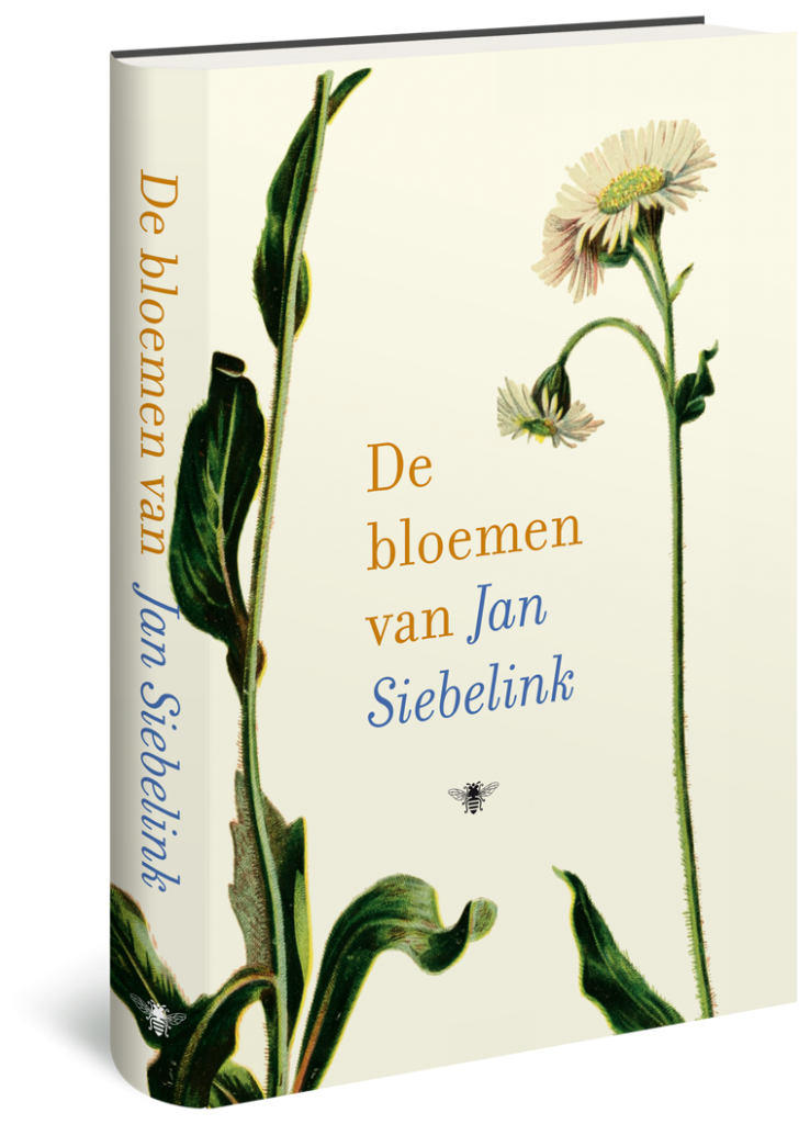 Jan Siebelink –  De bloemen van Jan Siebelink